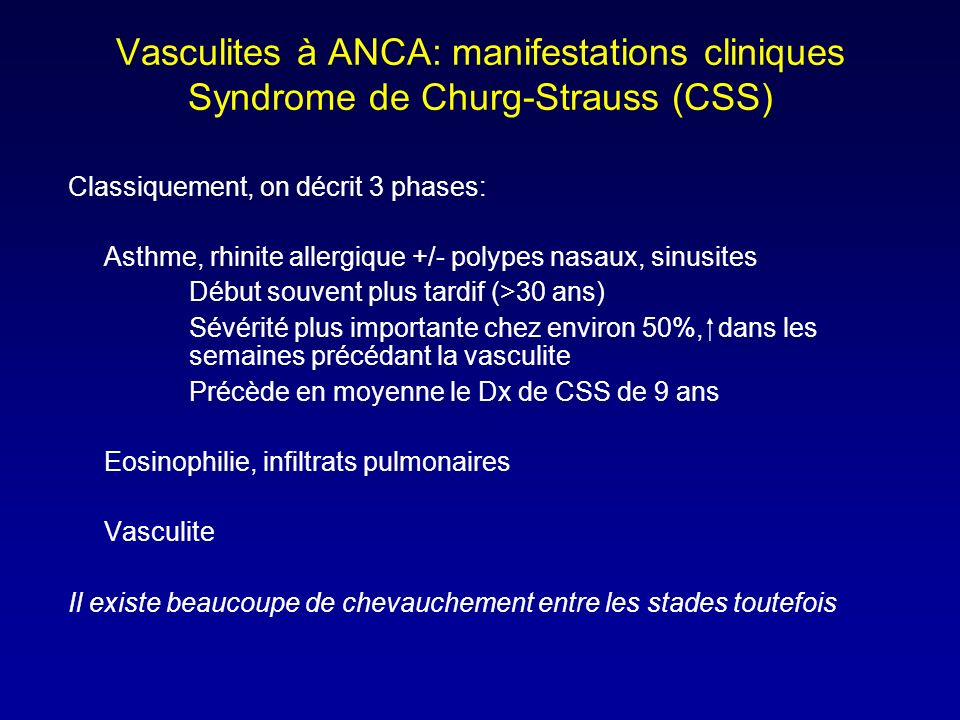 Vasculites à ANCA: manifestations cliniques Syndrome de Churg-Strauss (CSS)
