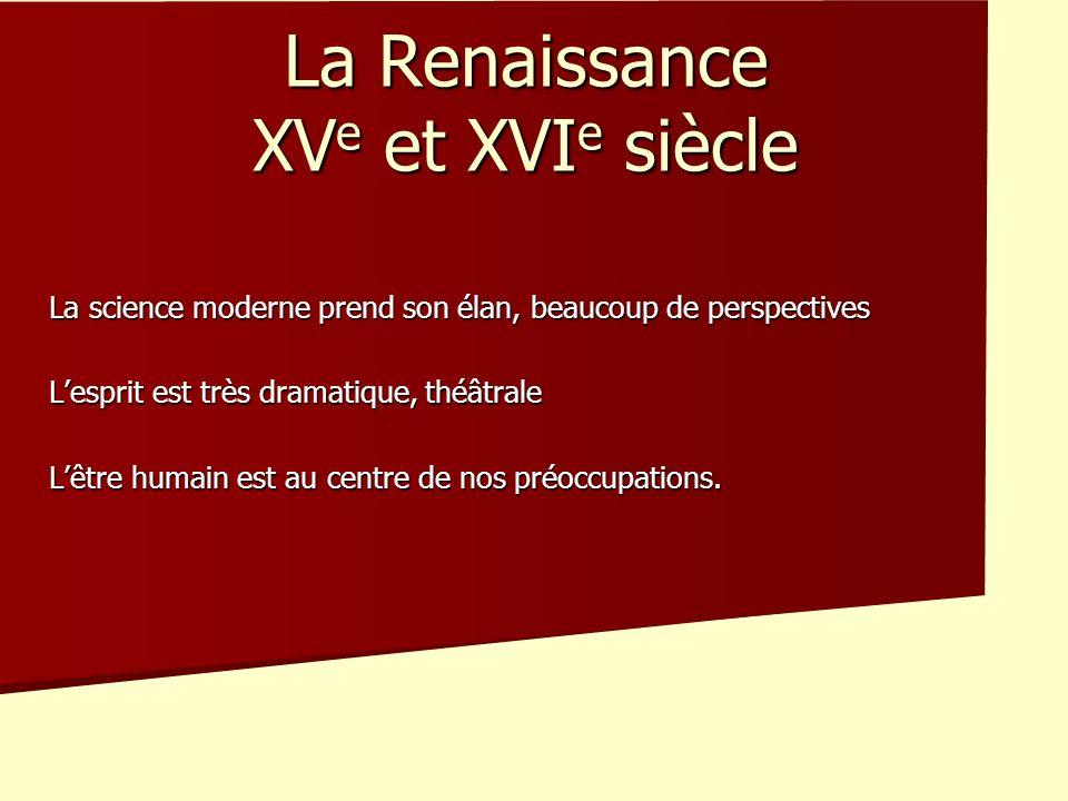 La Renaissance XVe et XVIe siècle