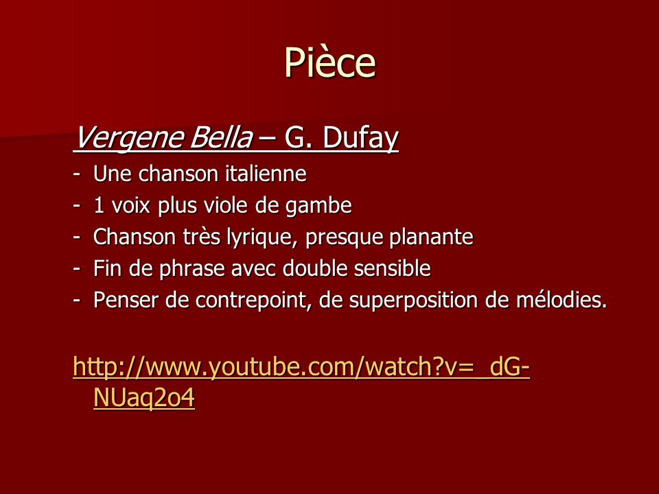 Pièce Vergene Bella – G. Dufay