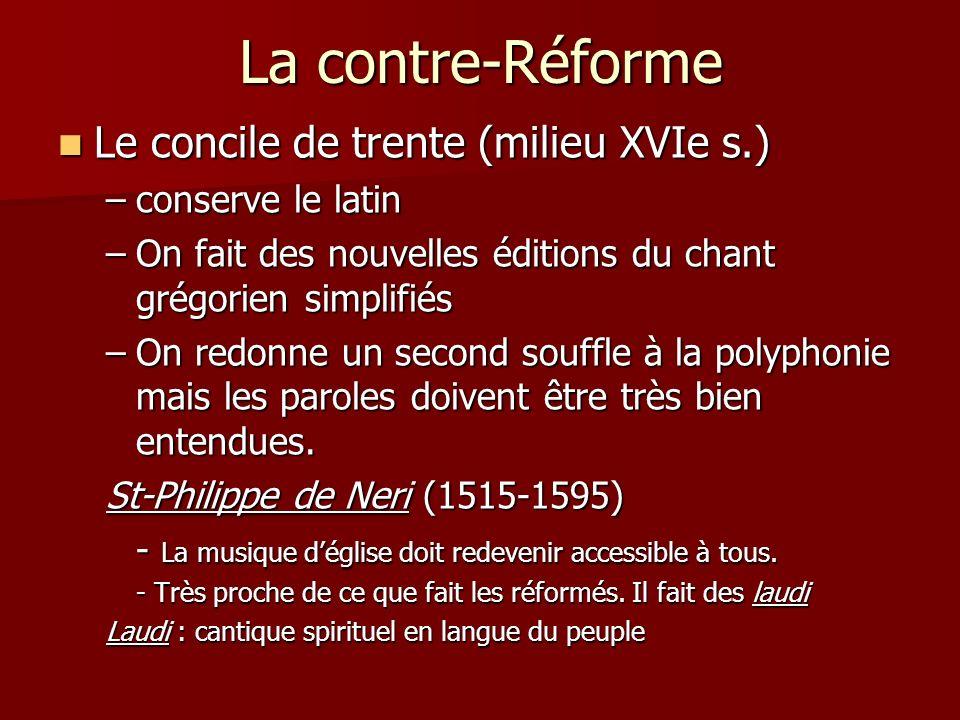 La contre-Réforme Le concile de trente (milieu XVIe s.)
