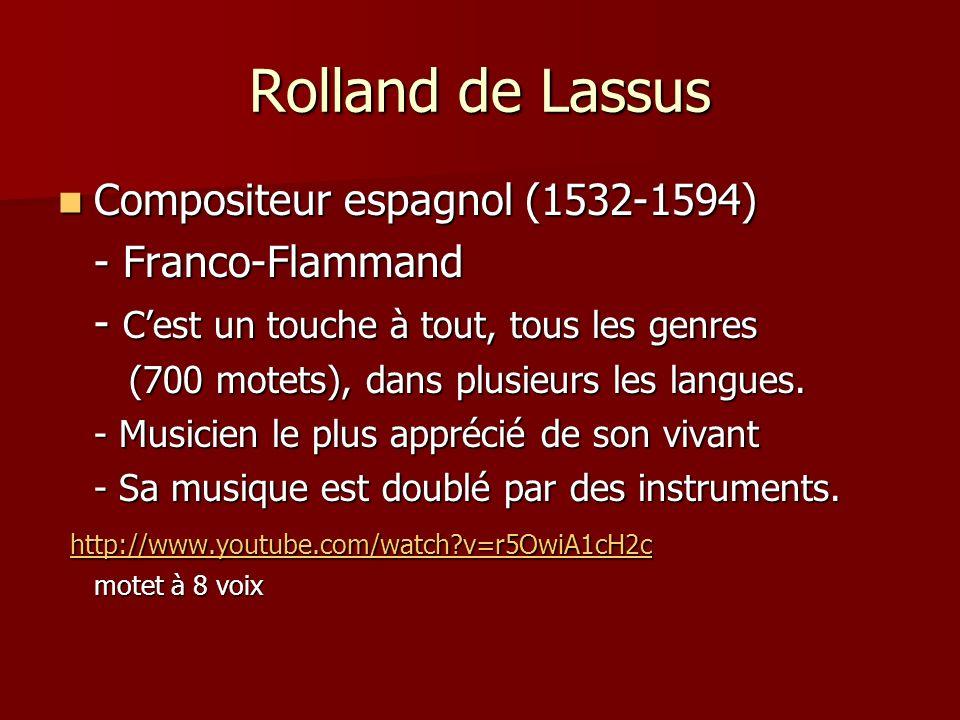 Rolland de Lassus Compositeur espagnol (1532-1594) - Franco-Flammand