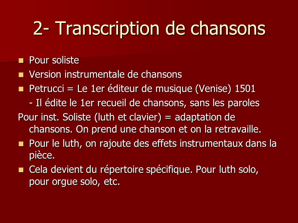2- Transcription de chansons