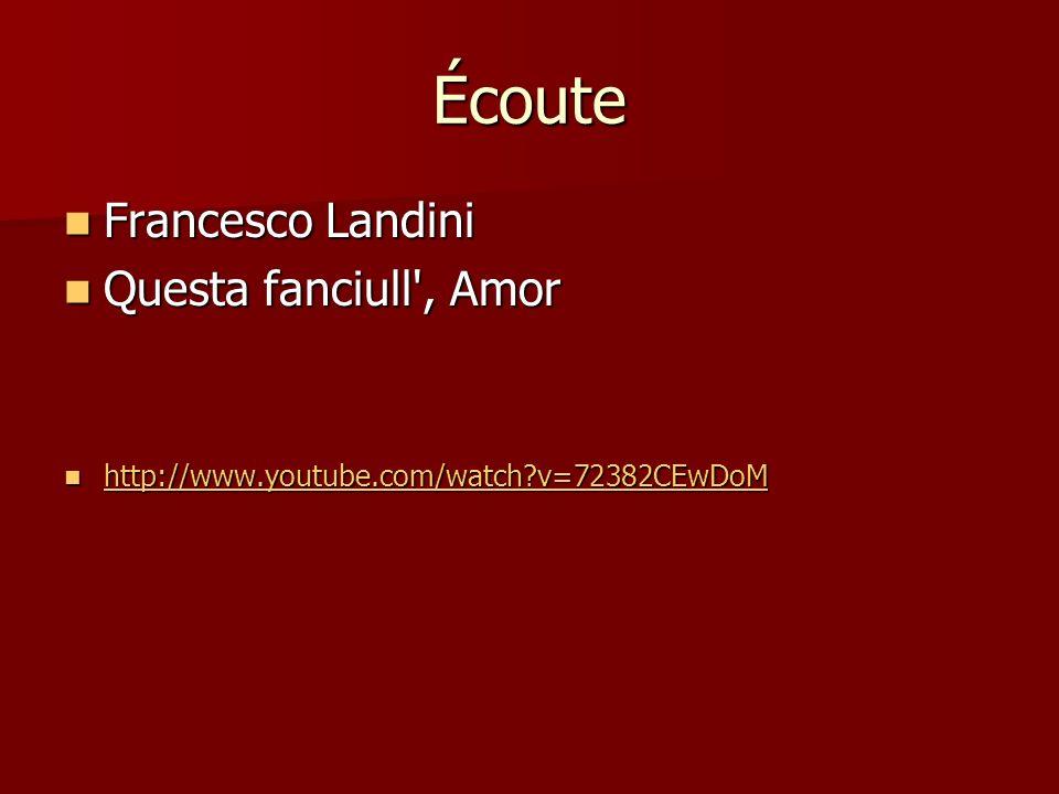 Écoute Francesco Landini Questa fanciull , Amor