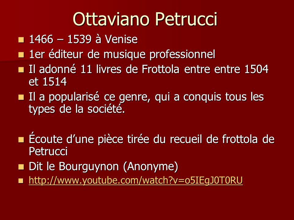 Ottaviano Petrucci 1466 – 1539 à Venise