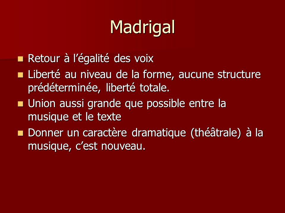 Madrigal Retour à l'égalité des voix