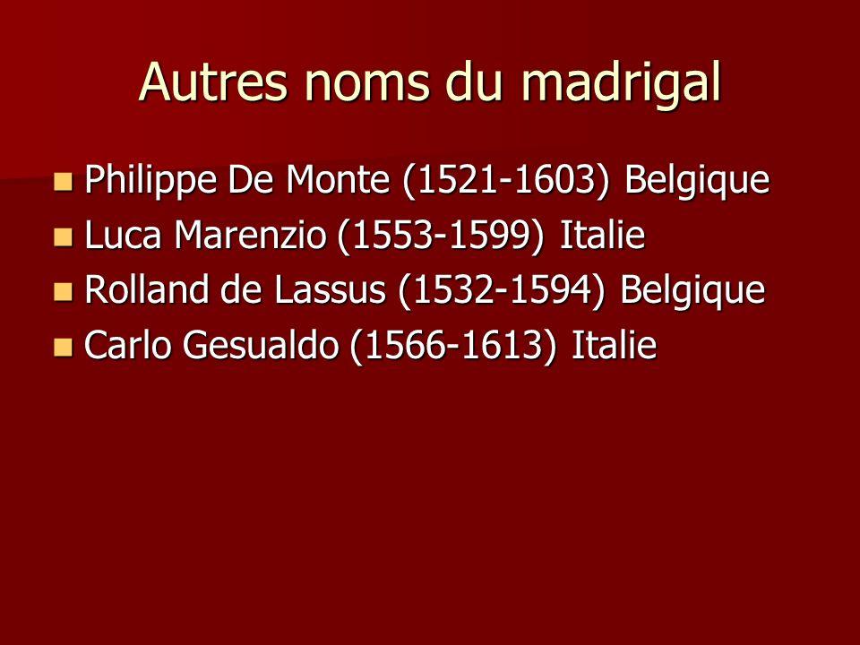 Autres noms du madrigal