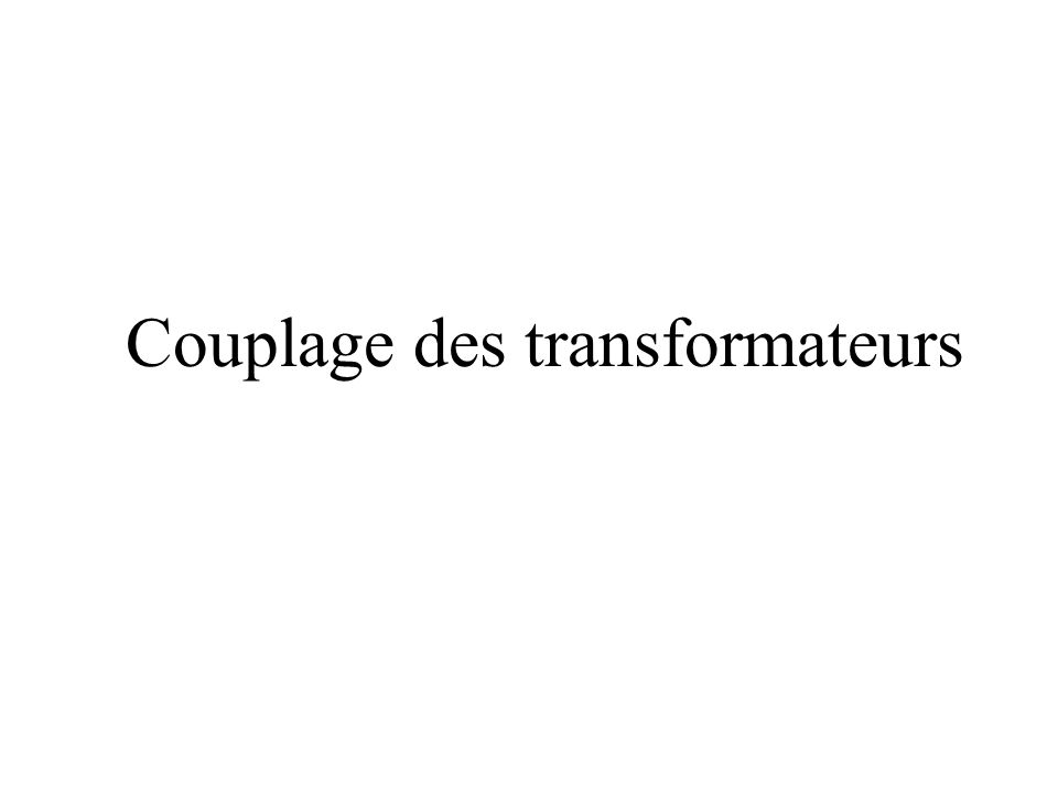 Couplage des transformateurs