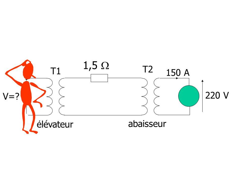 élévateur abaisseur 220 V 150 A 1,5  T1 T2 V=