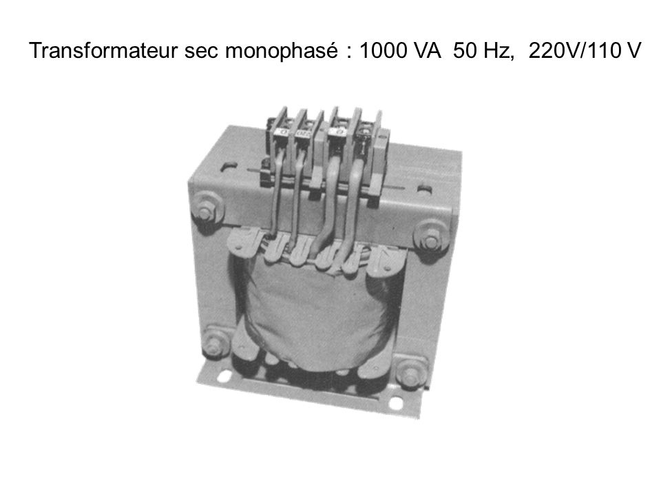 Transformateur sec monophasé : 1000 VA 50 Hz, 220V/110 V