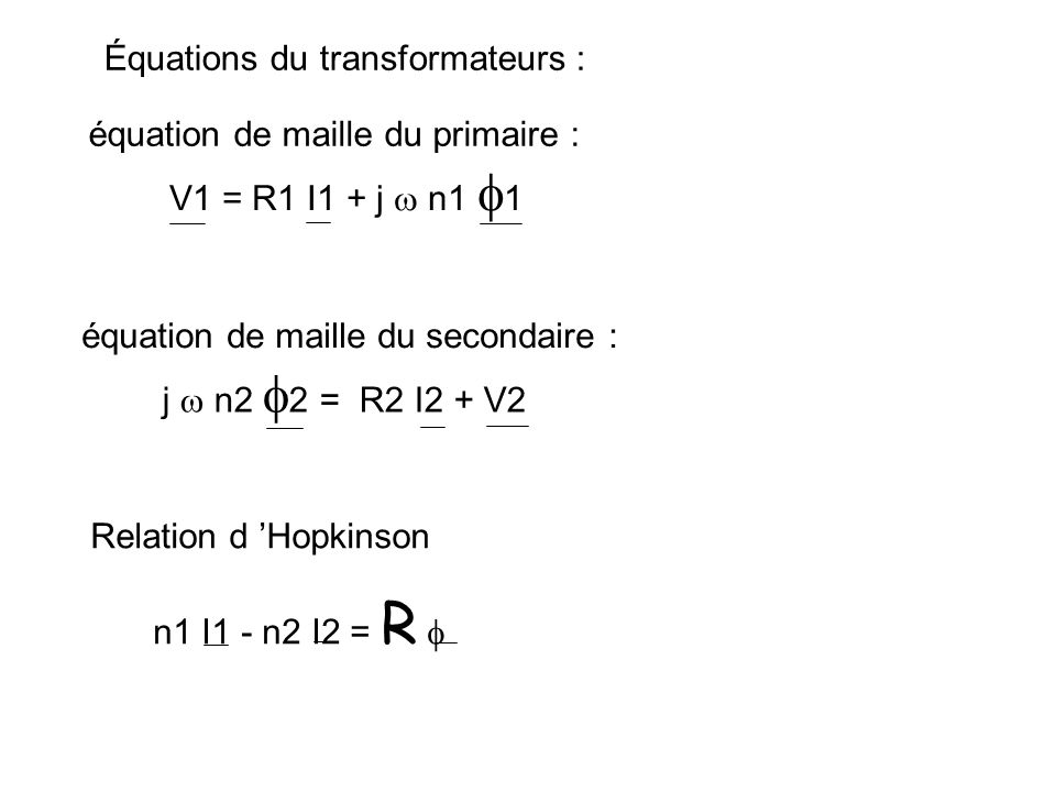 Équations du transformateurs :