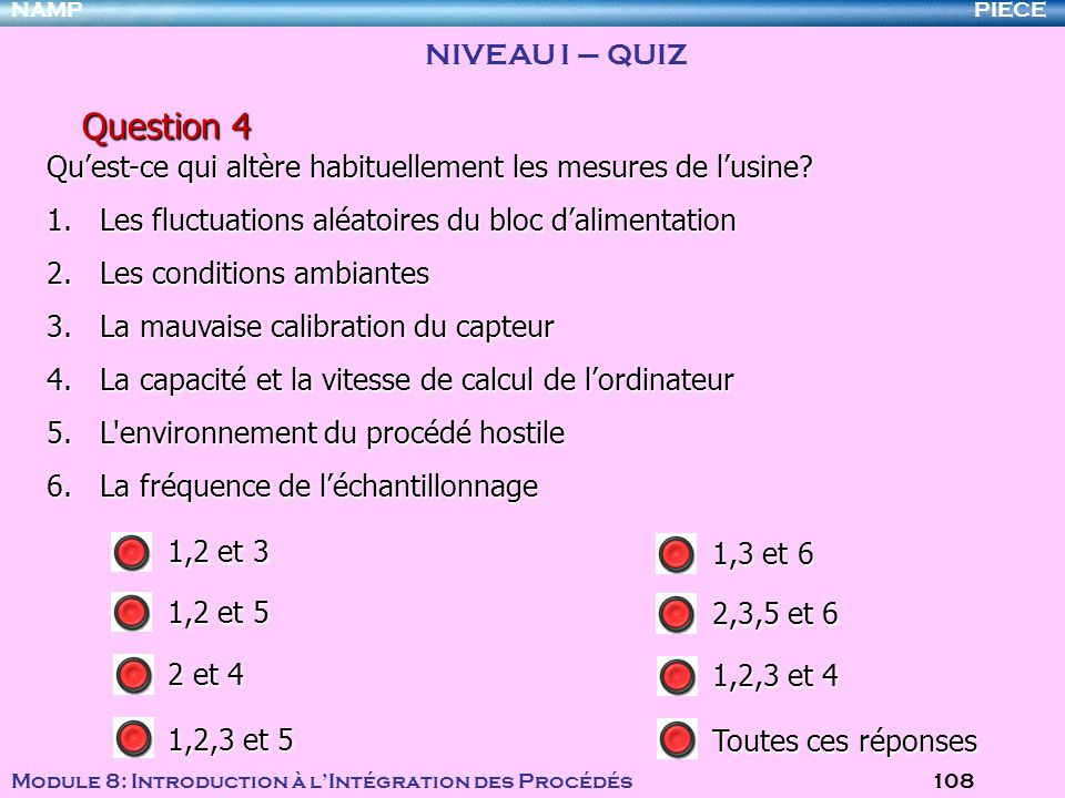 Question 4 NIVEAU I – QUIZ