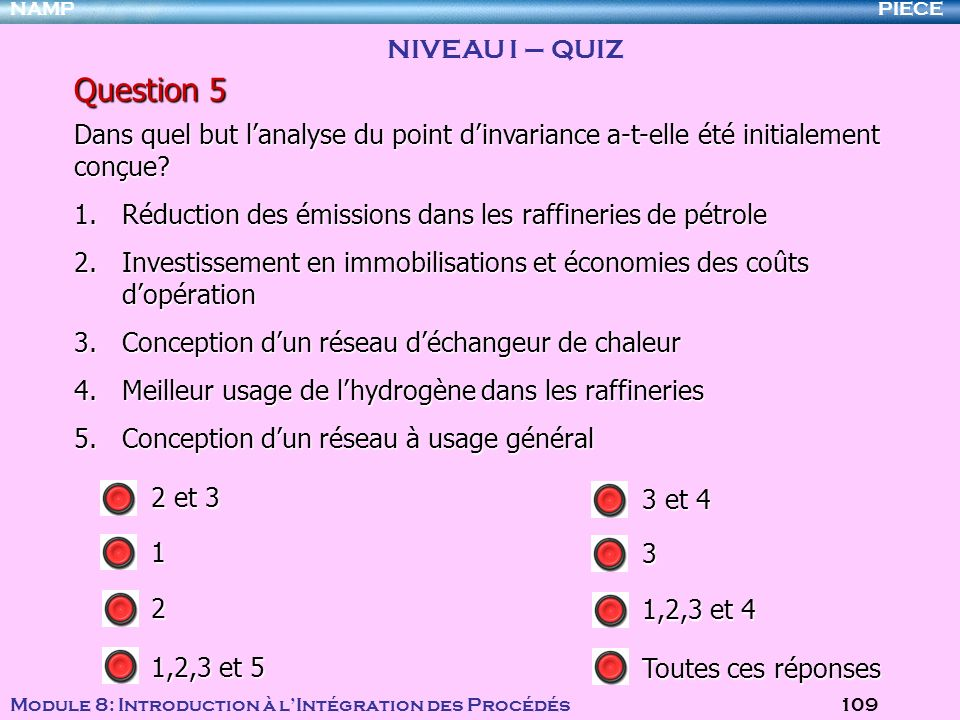 Question 5 NIVEAU I – QUIZ
