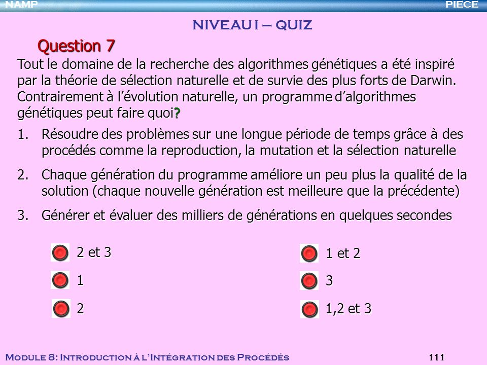 Question 7 NIVEAU I – QUIZ