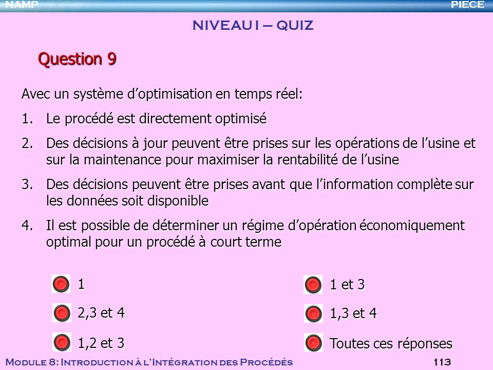 Question 9 NIVEAU I – QUIZ