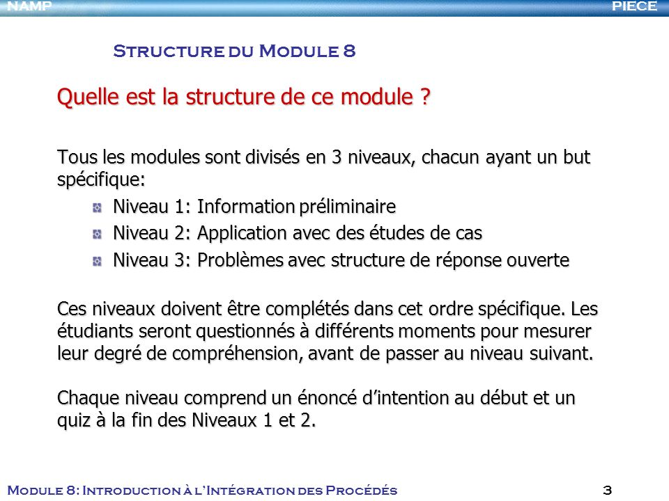 Quelle est la structure de ce module