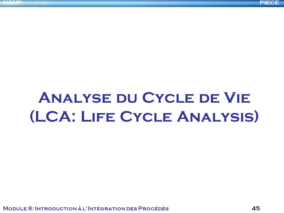 Analyse du Cycle de Vie (LCA: Life Cycle Analysis)