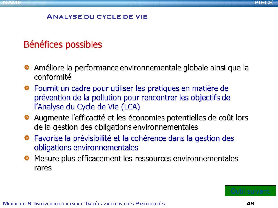 Bénéfices possibles Analyse du cycle de vie