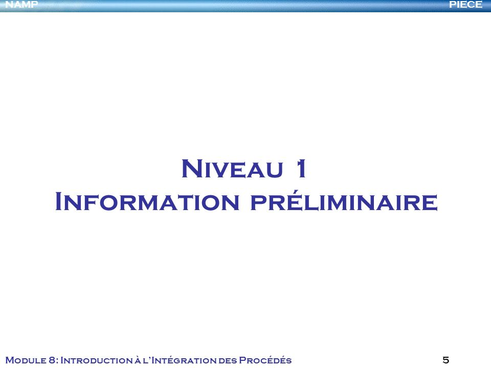 Niveau 1 Information préliminaire