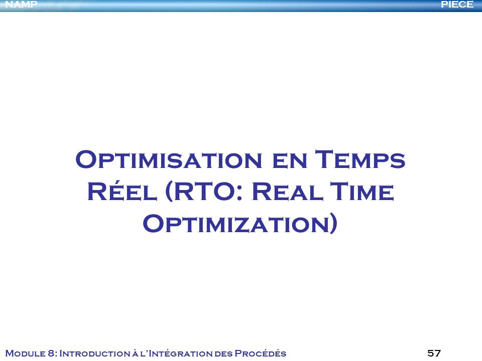Optimisation en Temps Réel (RTO: Real Time Optimization)