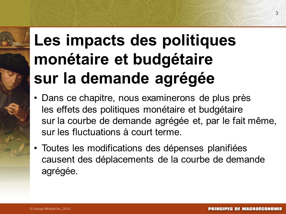 08/25/09 3. Les impacts des politiques monétaire et budgétaire sur la demande agrégée.