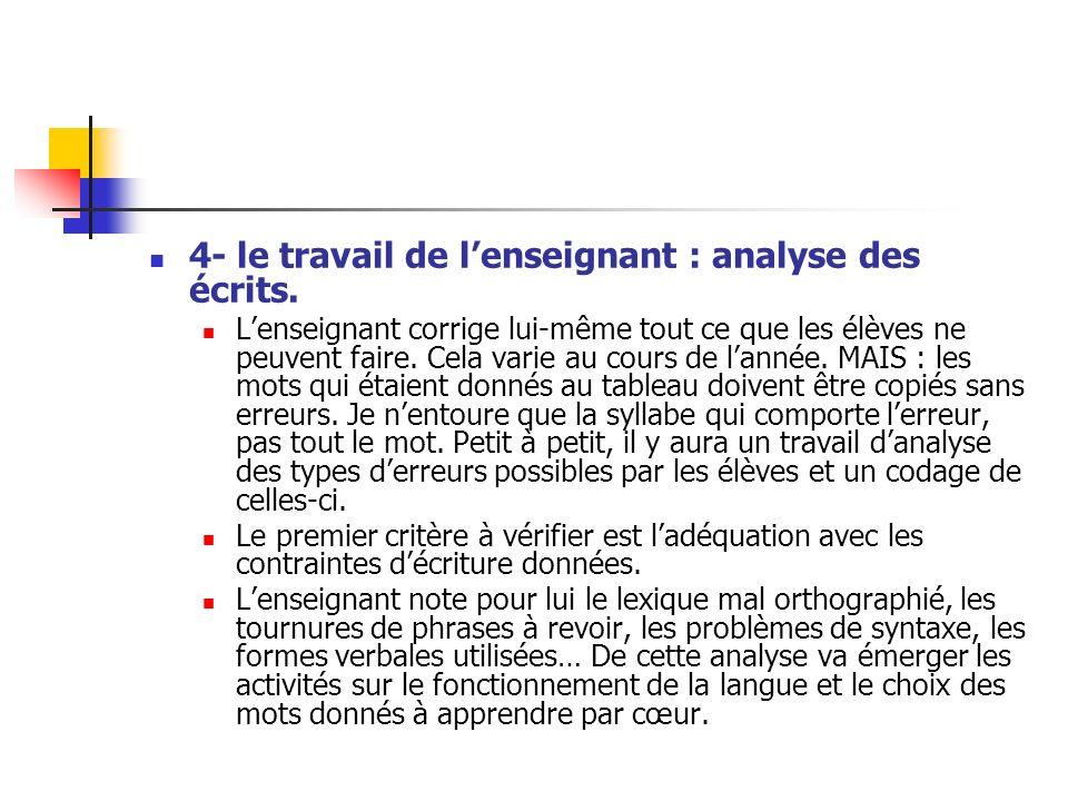 4- le travail de l'enseignant : analyse des écrits.
