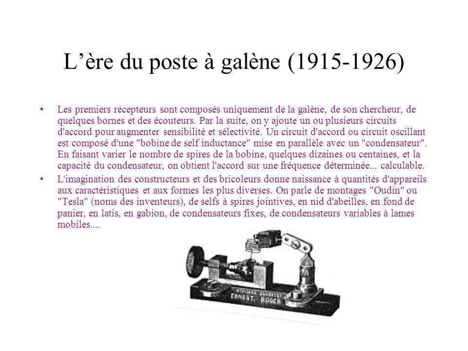 L'ère du poste à galène (1915-1926)