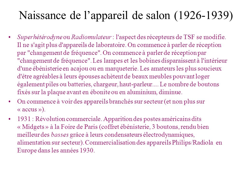 Naissance de l'appareil de salon (1926-1939)