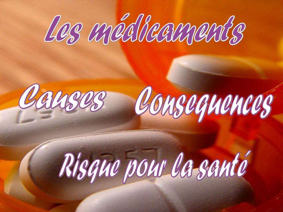 Les médicaments Causes Consequences Risque pour la santé