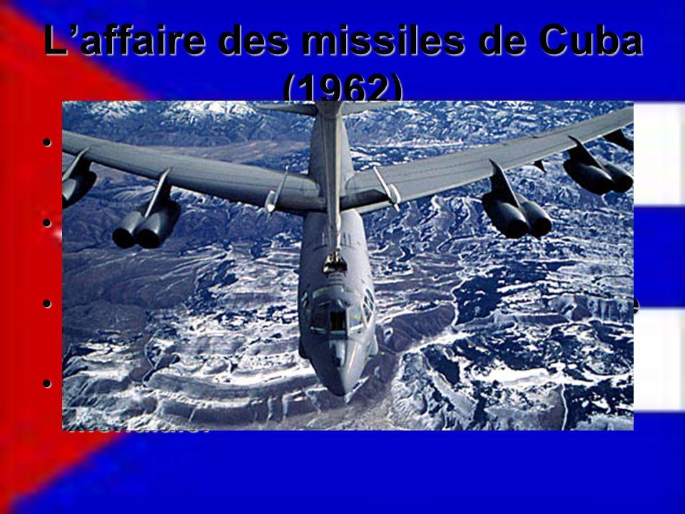 L'affaire des missiles de Cuba (1962)