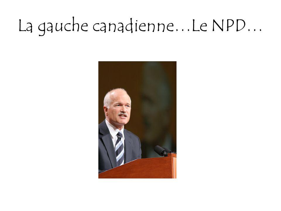 La gauche canadienne…Le NPD…