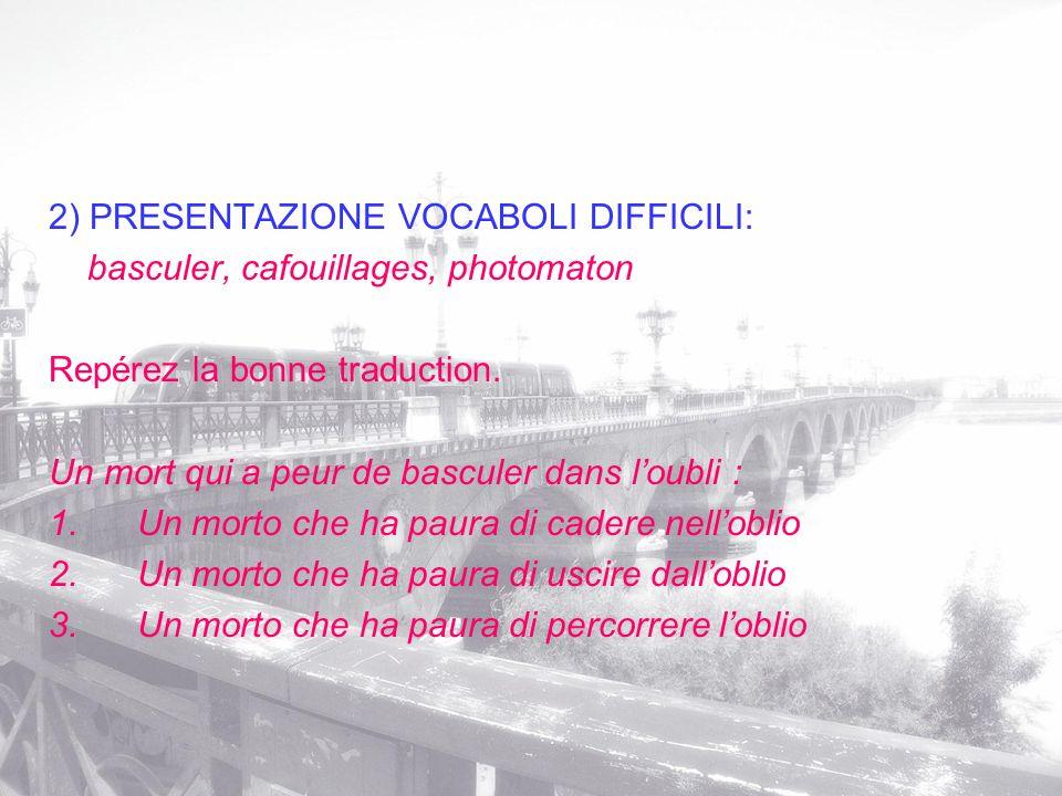 2) PRESENTAZIONE VOCABOLI DIFFICILI: