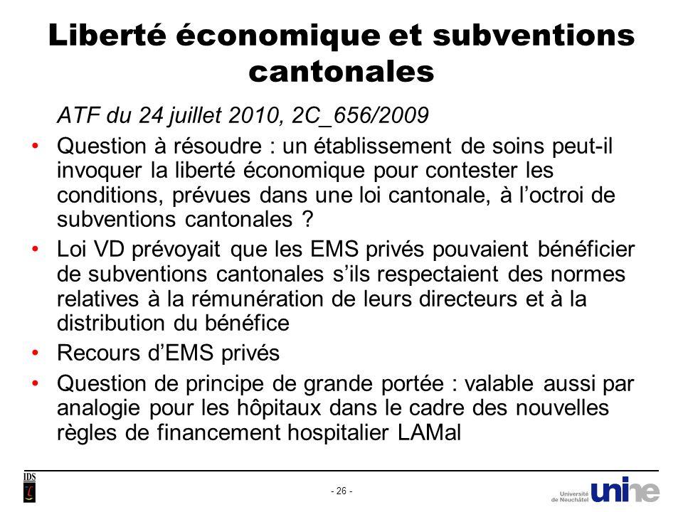 Liberté économique et subventions cantonales