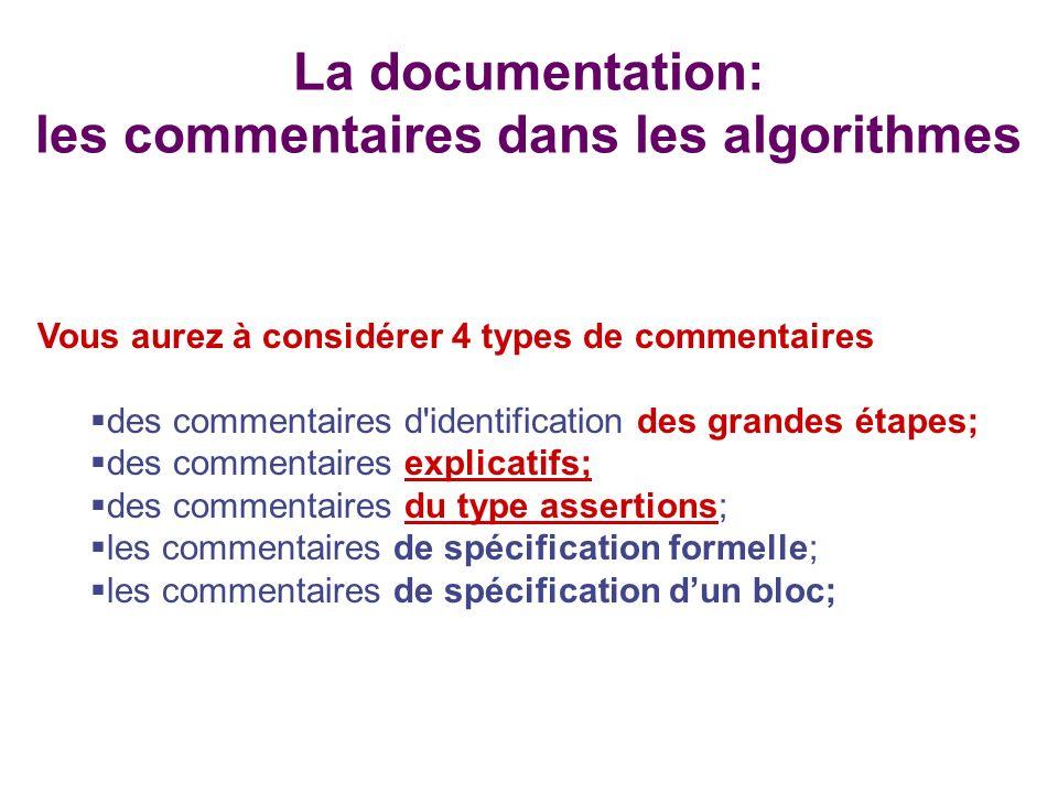 La documentation: les commentaires dans les algorithmes
