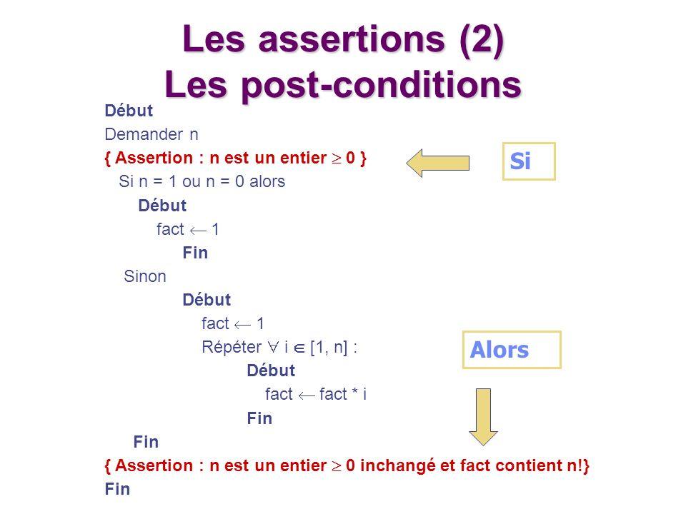 Les assertions (2) Les post-conditions