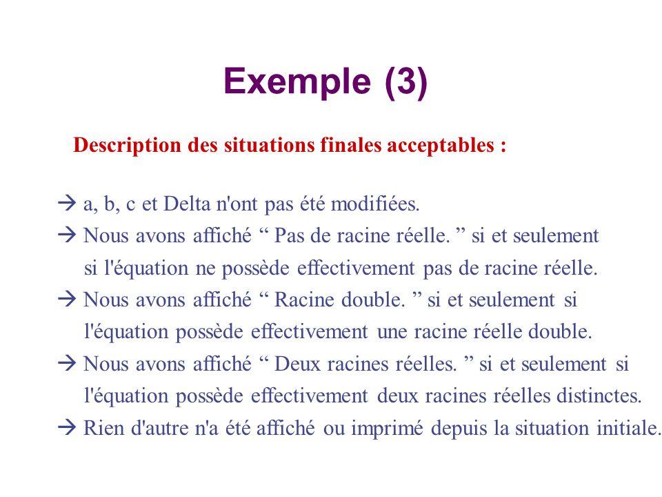 Exemple (3) Description des situations finales acceptables :