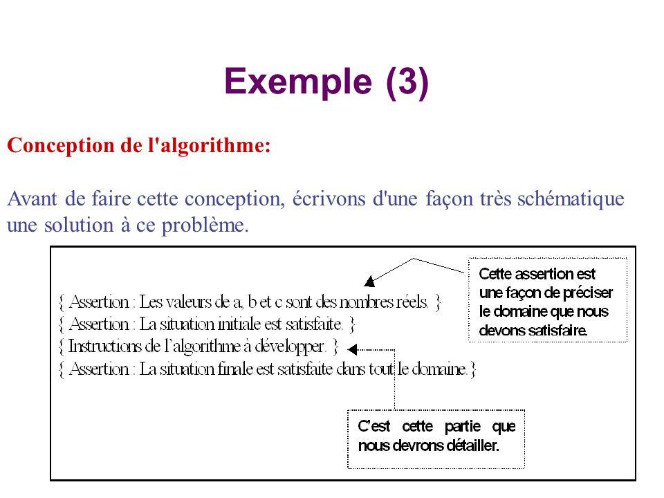 Exemple (3) Conception de l algorithme:
