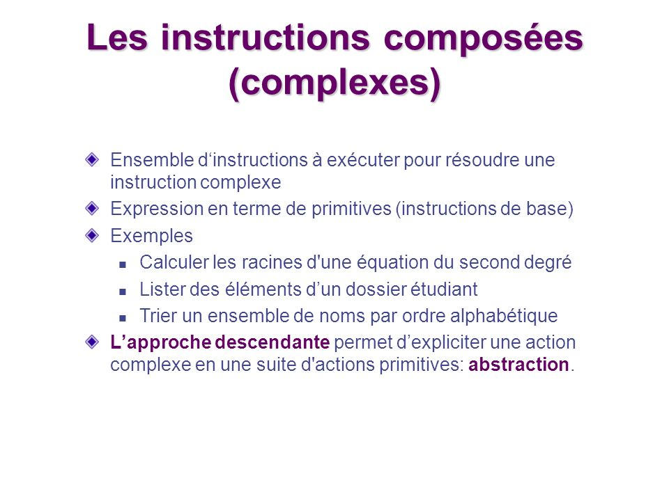 Les instructions composées (complexes)