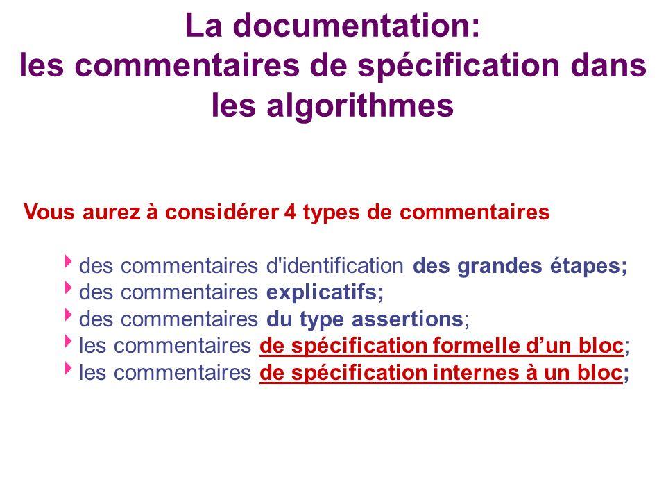 La documentation: les commentaires de spécification dans les algorithmes