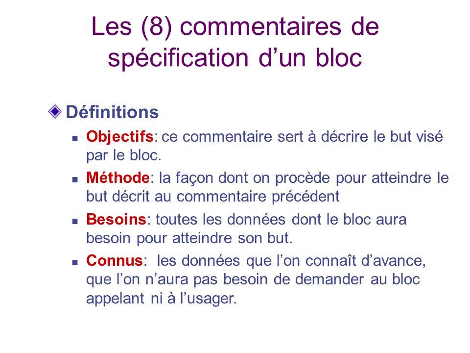 Les (8) commentaires de spécification d'un bloc