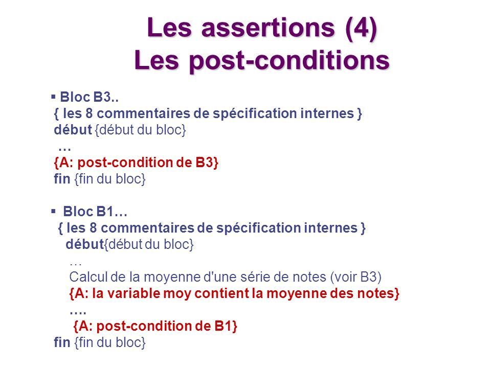 Les assertions (4) Les post-conditions