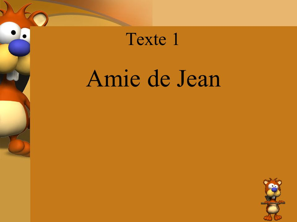 Texte 1 Amie de Jean