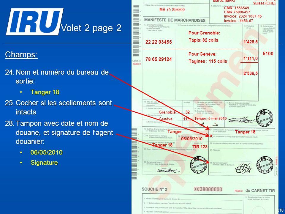 Volet 2 page 2 Champs: Nom et numéro du bureau de sortie: