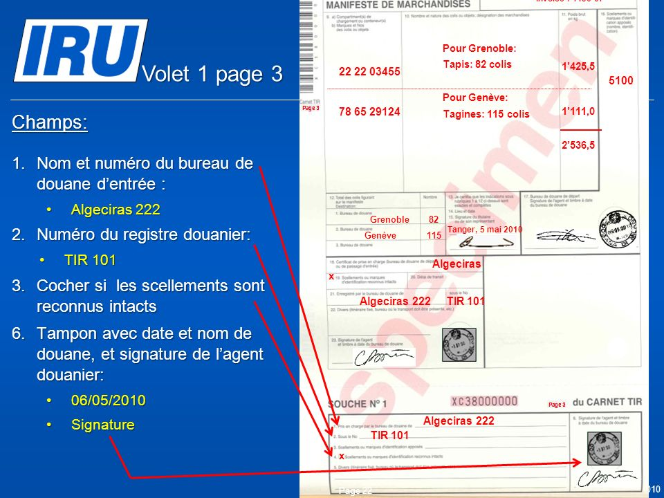 Volet 1 page 3 Champs: Nom et numéro du bureau de douane d'entrée :