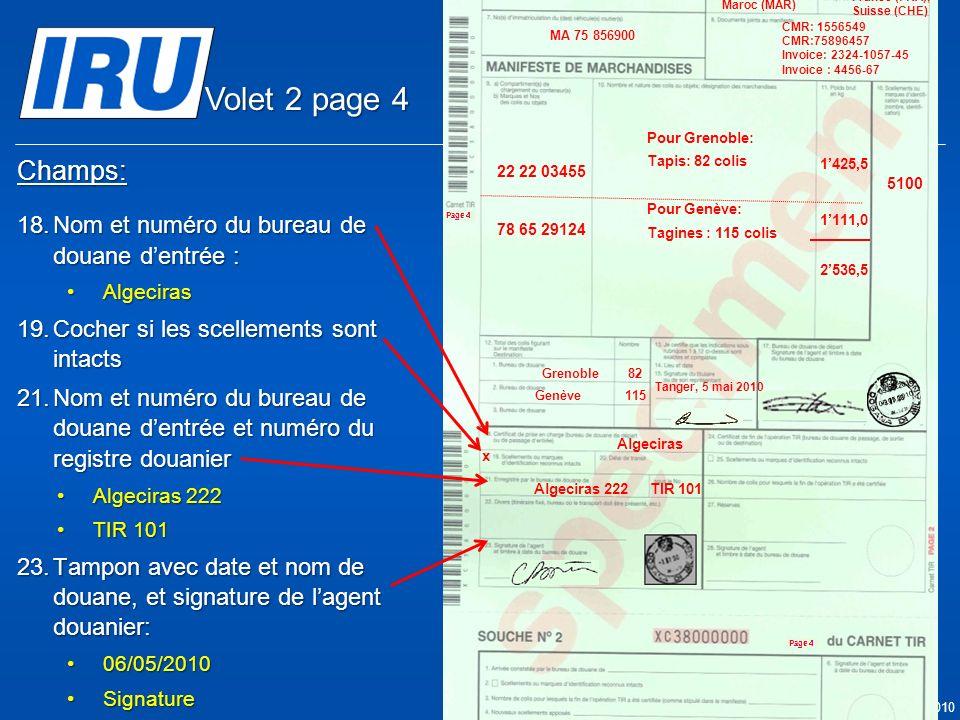 Volet 2 page 4 Champs: Nom et numéro du bureau de douane d'entrée :