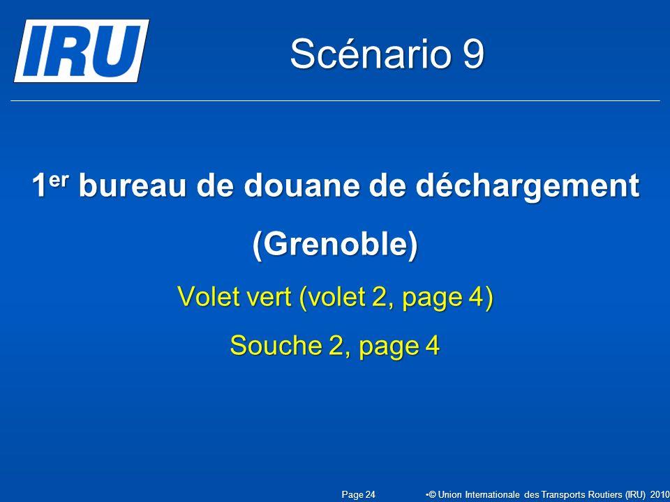 Scénario 9 1er bureau de douane de déchargement (Grenoble) Volet vert (volet 2, page 4) Souche 2, page 4.