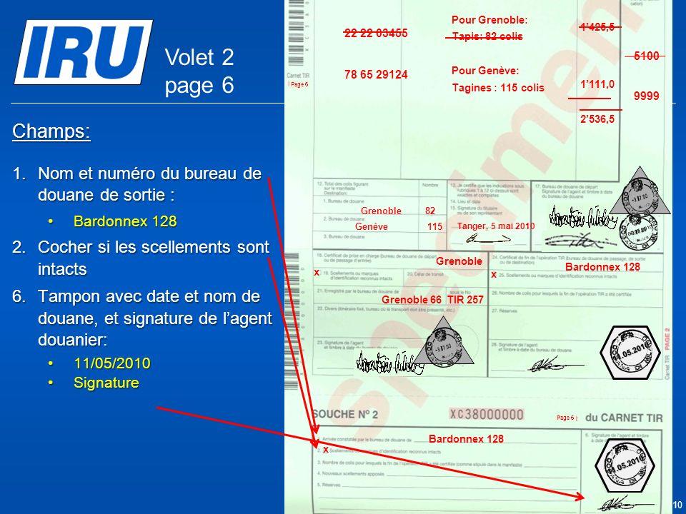 Volet 2 page 6 Champs: Nom et numéro du bureau de douane de sortie :