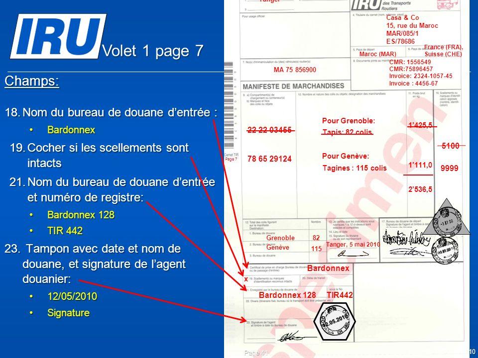 Volet 1 page 7 Champs: Nom du bureau de douane d'entrée :