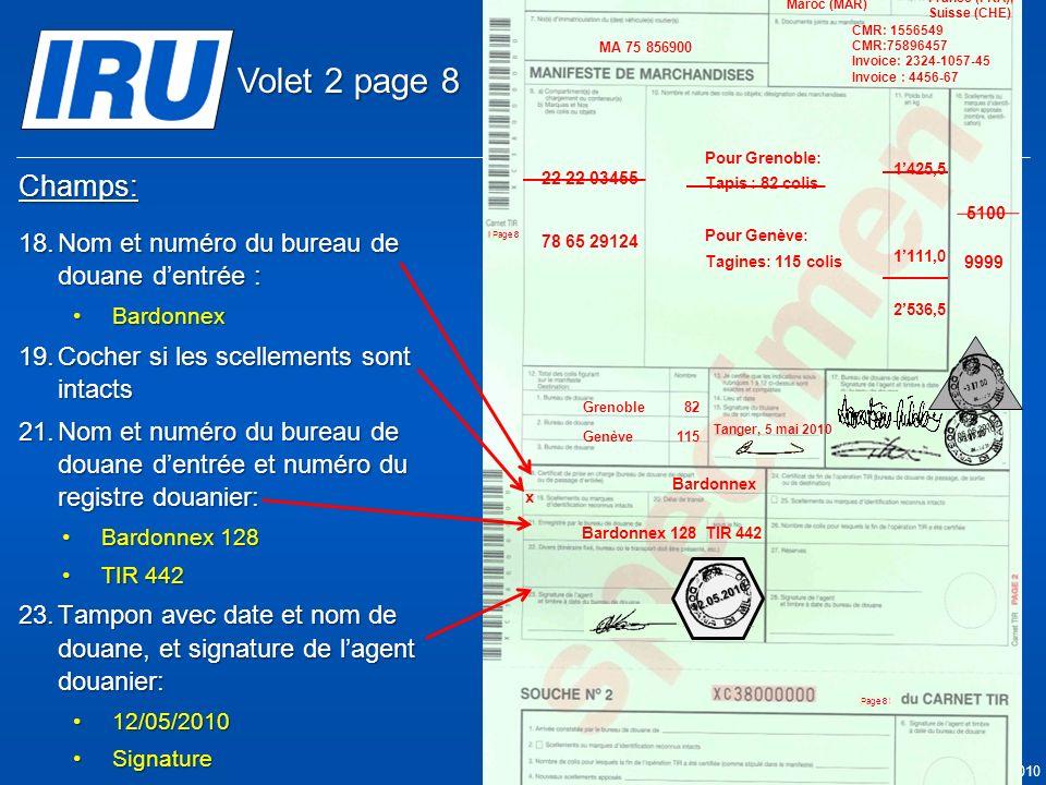Volet 2 page 8 Champs: Nom et numéro du bureau de douane d'entrée :