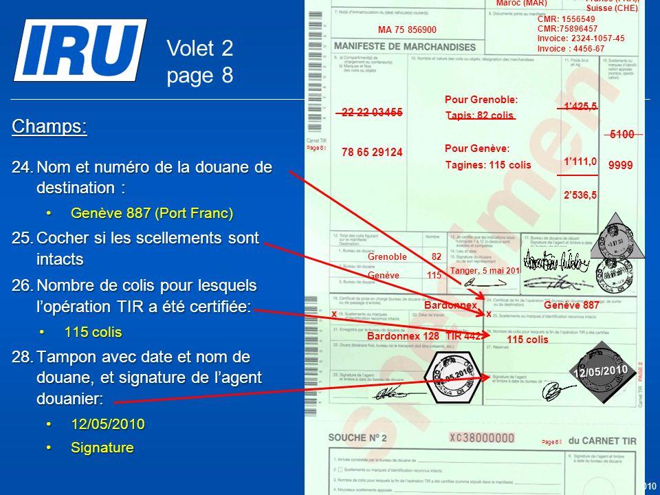 Volet 2 page 8 Champs: Nom et numéro de la douane de destination :