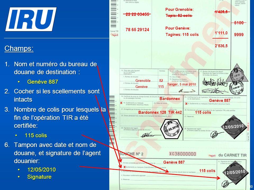 Champs: Nom et numéro du bureau de douane de destination :